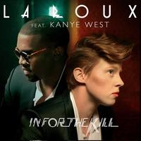 La Roux - In For the Kill (Featuring Kanye West)