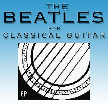 Jonathan Adams - The Beatles for Classical Guitar