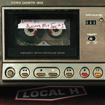 Local H - Local H's Awesome Mix Tape #1