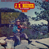 J.E. Mainer & His Mountaineers - 20 Old - Time Favorites