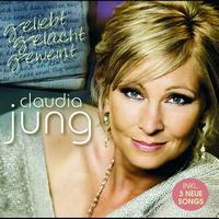 Claudia Jung - Geliebt gelacht geweint (Standard Version)