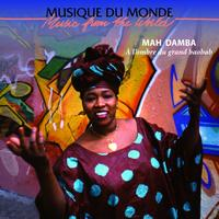 Mah Damba - À l'ombre du grand baobab (Music from the World)