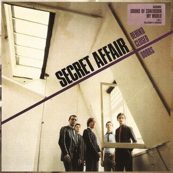 Secret Affair - Behind Closed Doors