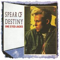 Spear Of Destiny - One Eyed Jacks (Expanded Edition)