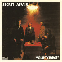 Secret Affair - Glory Boys