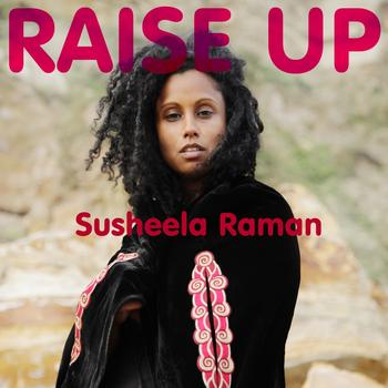 Susheela Raman - Raise Up
