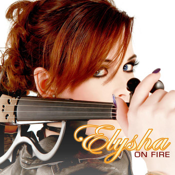 Elysha - Elysha On Fire