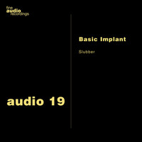 Basic Implant - Slubber
