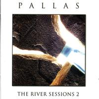 Pallas - The River Sessions 2