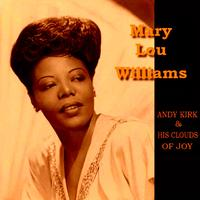 Mary Lou Williams, Andy Kirk & His Clouds Of Joy - Walkin' And Swingin