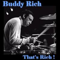 Buddy Rich - That's Rich !