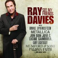 Ray Davies - See My Friends (International Version)