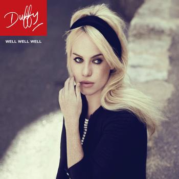 Duffy - Well, Well, Well
