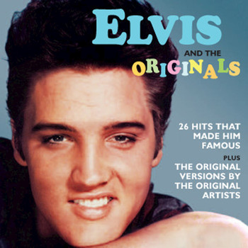 Various Artists - Elvis And The Originals