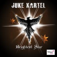 Juke Kartel - Brightest Star