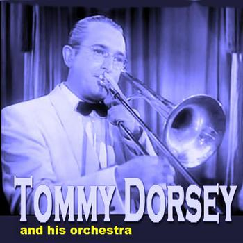 Tommy Dorsey Orchestra - The Brothers Dosey
