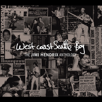 Jimi Hendrix - West Coast Seattle Boy: The Jimi Hendrix Anthology