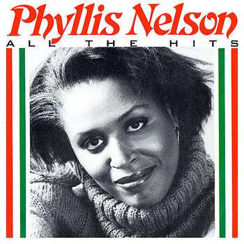 Phyllis Nelson - All The Hits