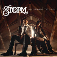 The Storm - Are Your Shoes Too Tight?