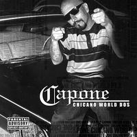 Capone - Chicano World Part. 2 (Explicit)