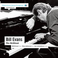 Bill Evans - The Brilliant