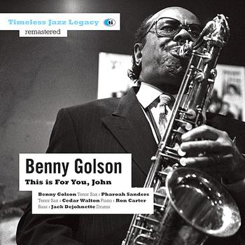 Benny Golson - This is For You, John