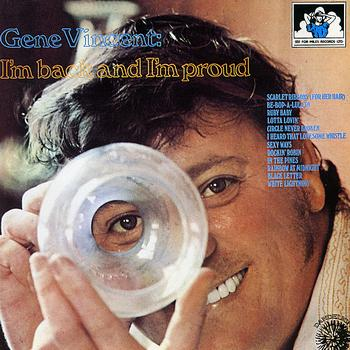 Gene Vincent - I'm Back And I'm Proud