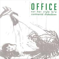Office - Not Her Style b/w Continental Shakedown