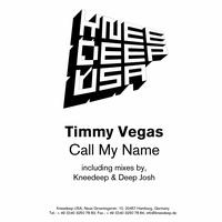 Timmy Vegas - Call My Name