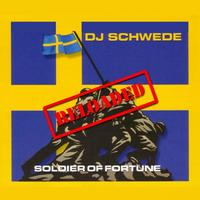 DJ Schwede - Soldier Of Fortune Reloaded