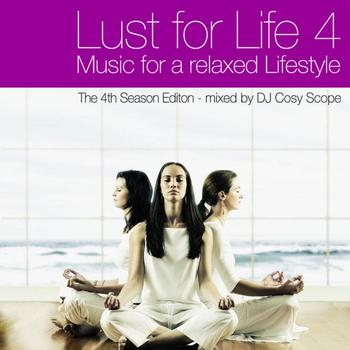 Various Artists - Lust for Life Vol.4 - Music For A Relaxed Lifestyle