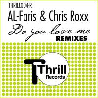 Al Faris, Chris Roxx - Do you love me