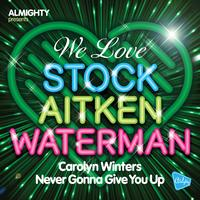 Carolyn Winters - Almighty Presents: Never Gonna Give You Up