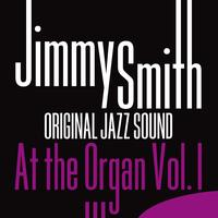 Jimmy Smith - Jimmy Smith at the Organ, Vol. 1 (Original Jazz Sound)