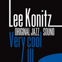 Lee Konitz - Lee Konitz: Very Cool (Original Jazz Sound)