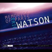 Eric Watson - Memories of Paris