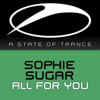 Sophie Sugar - All For You