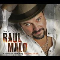 Raul Malo - This Is Raul Malo