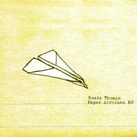 Rosie Thomas - Paper Airplane