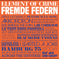 Element Of Crime - Fremde Federn
