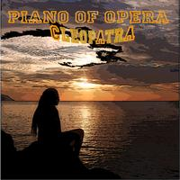 Cleopatra - Piano of Opera