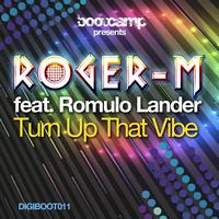 Roger-M - Turn Up That Vibe