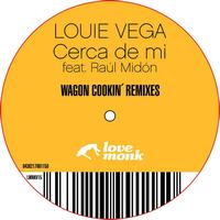 Louie Vega - Cerca de mi Remixes