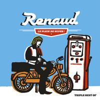 Renaud - Le Plein de Super (Best of 1975-2012)