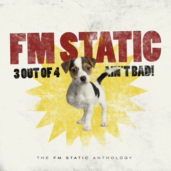 FM Static - 3 Out Of 4 Ain't Bad