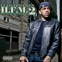 Lloyd Banks - H.F.M. 2 (Hunger For More 2) (Explicit)