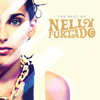 Nelly Furtado - The Best of Nelly Furtado (International Version [Explicit])