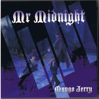 Mungo Jerry - Mr Midnight