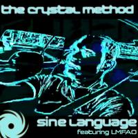 The Crystal Method - Sine Language