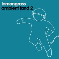 Lemongrass - Ambient Land 2
